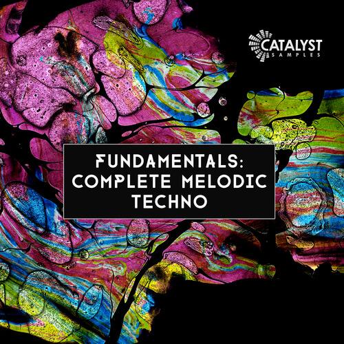 Fundamentals: Complete Melodic Techno