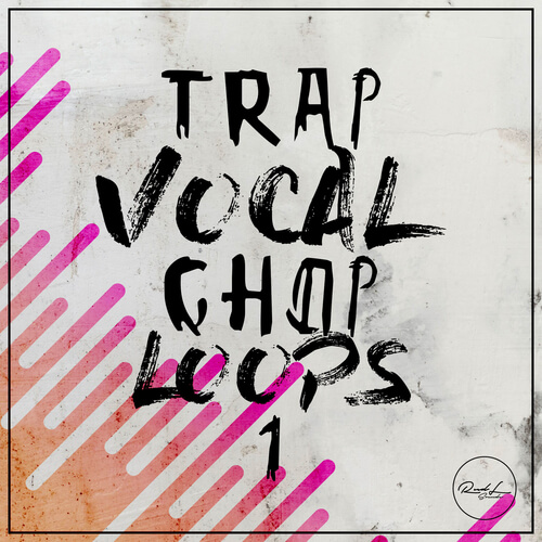 Trap Vocal Chop Loops Vol.1