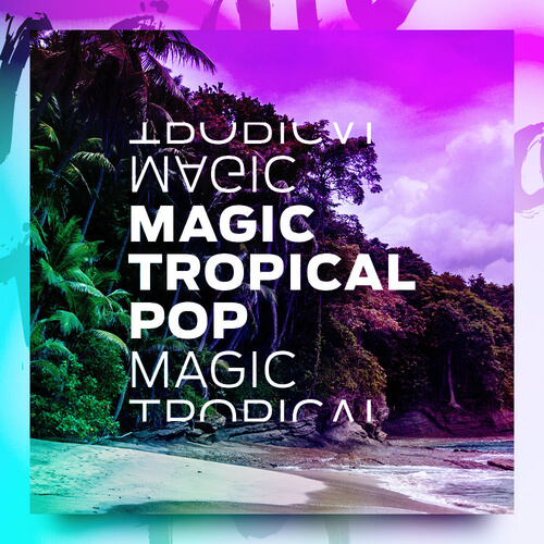 Magic Tropical Pop