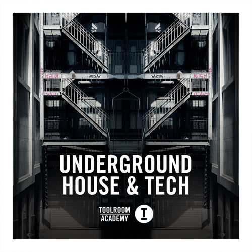 Toolroom Acadamy - Underground House & Tech