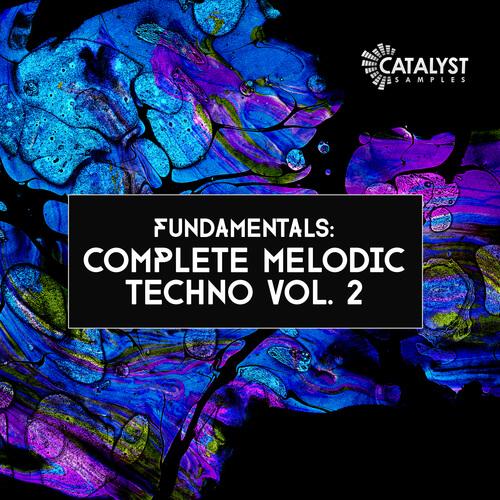 Fundamentals: Complete Melodic Techno 2