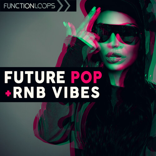 Future Pop & RnB Vibes