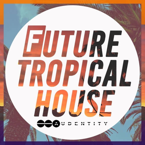 Future Tropical House