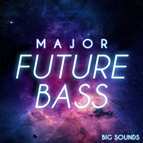 Major Future Bass