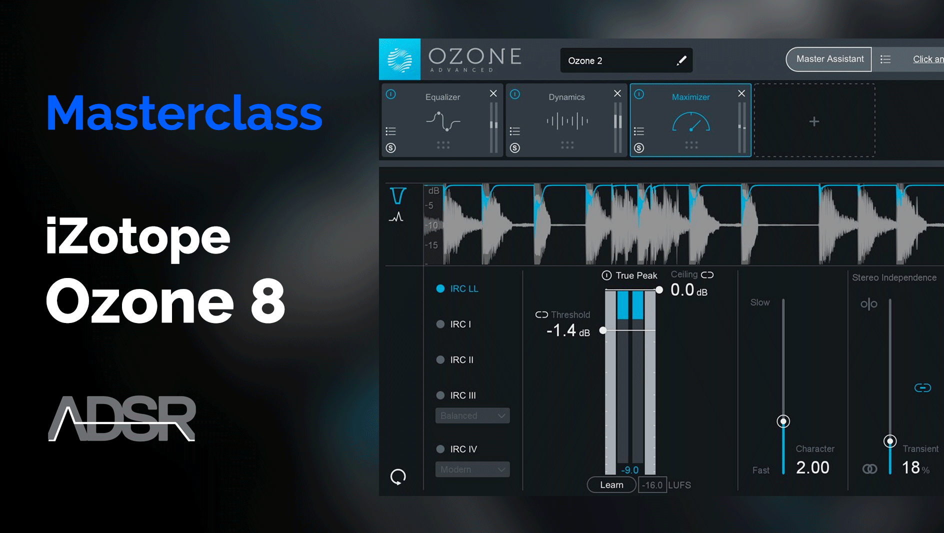 A Complete Guide to Achieving a Professional Master with Ozone 8 & Ozone 8 Advance