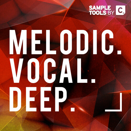 Melodic. Vocal. Deep.