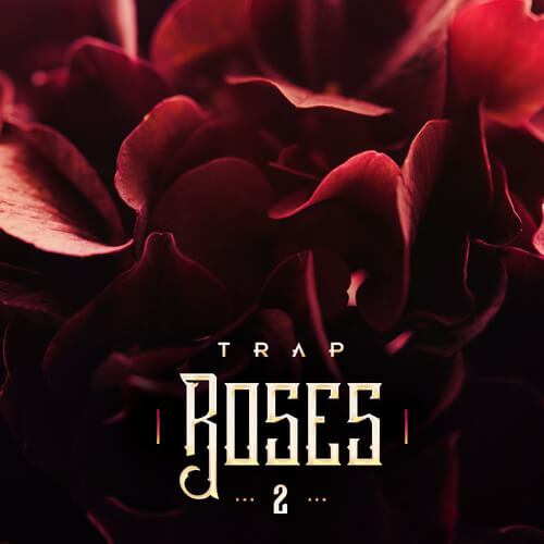 Trap Roses 2