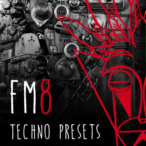 FM8 Techno Presets