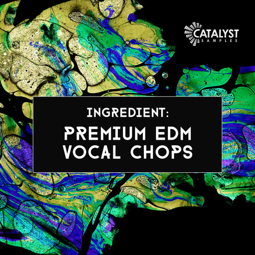 Ingredient: Premium EDM Vocal Chops