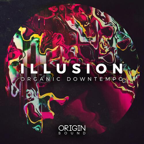 Illusion - Organic Downtempo