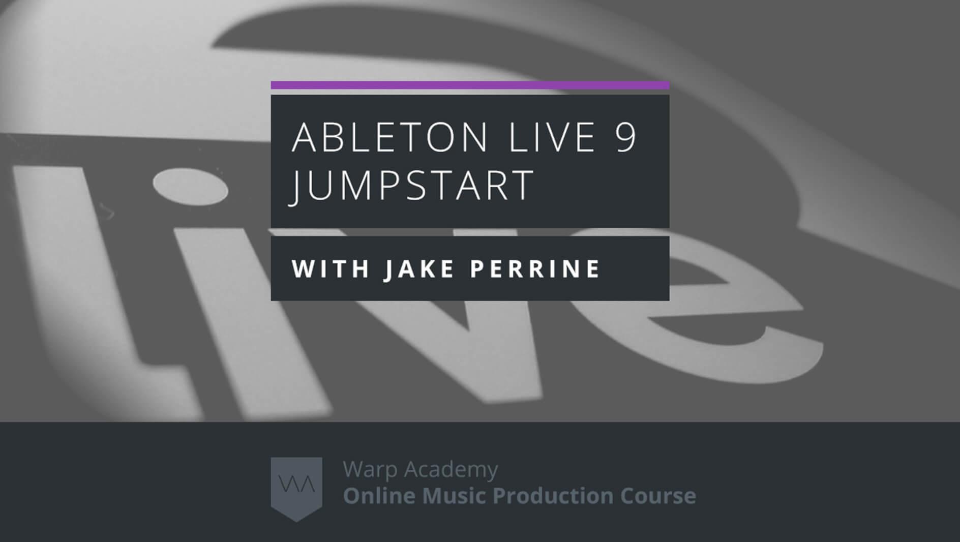Ableton Live 9 Jumpstart
