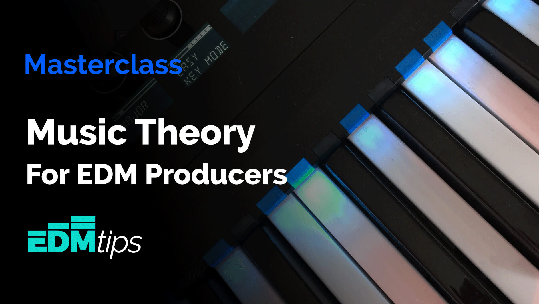 Music Theory For EDM Producers