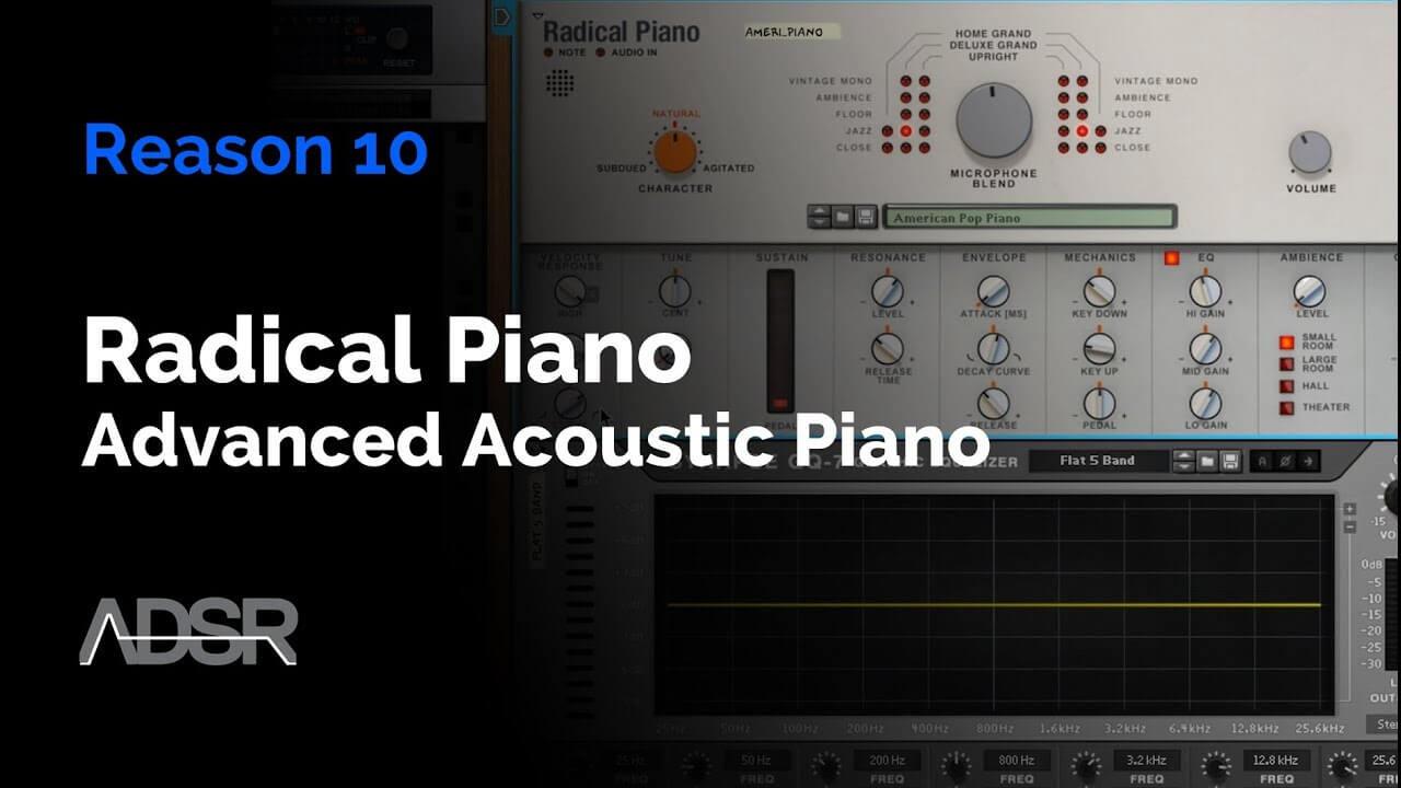 Reason 10 - Radical Piano
