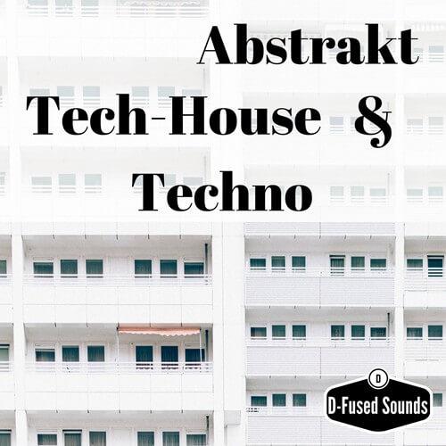 Abstrakt Tech-House & Techno