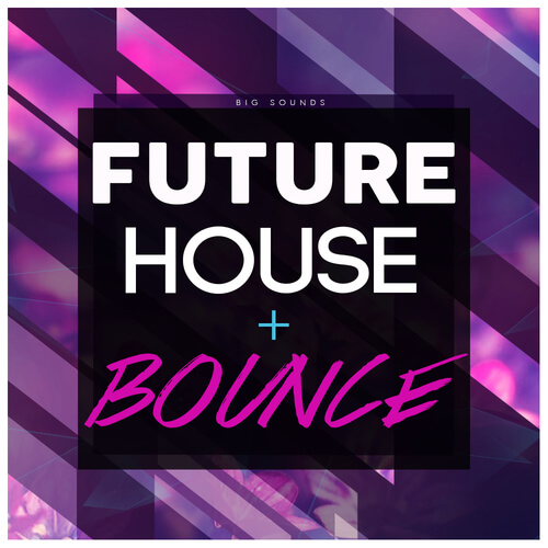 Future House & Bounce