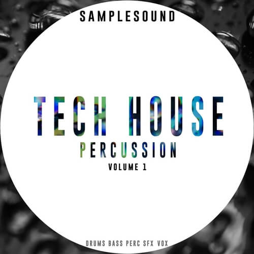 Tech House Percussion Vol 1