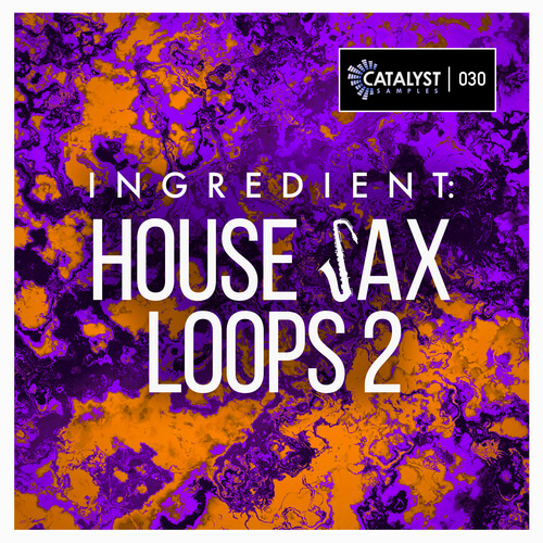 Ingredient: House Sax Loops 2