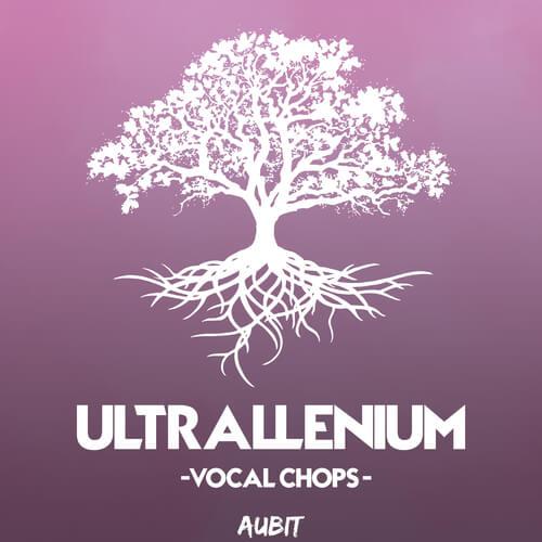 Ultrallenium Vocal Chops