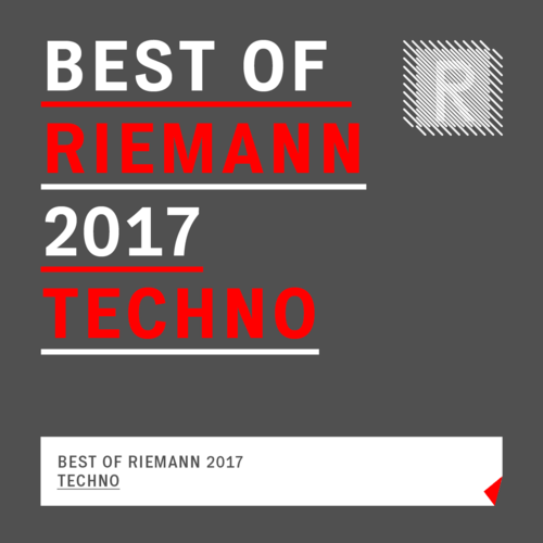 Best of Riemann 2017 Techno
