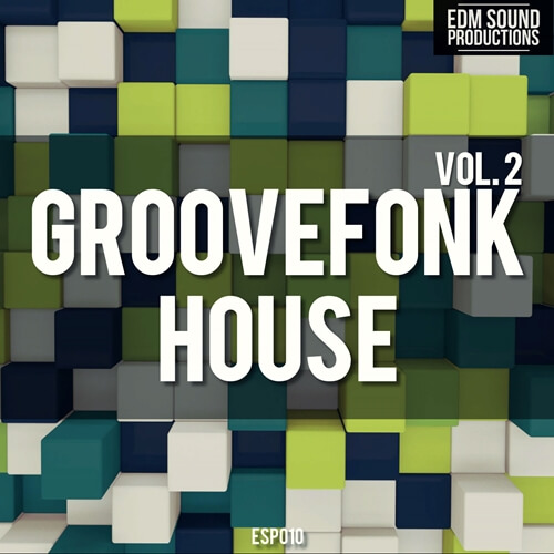 Groovefonk House Vol. 2