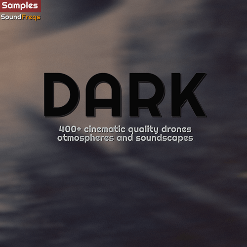 Dark: Cinematic Quality Atmospheres & Soundscapes