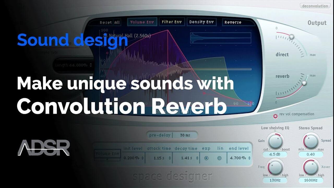 Make any sound more unique with Convolution Reverb