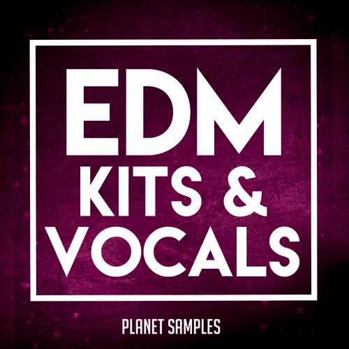 EDM Kits & Vocals