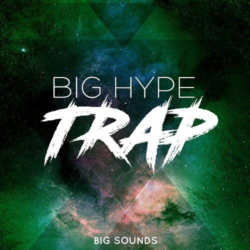 Big Hype Trap