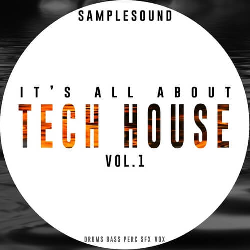 It's All About Tech House Volume 1