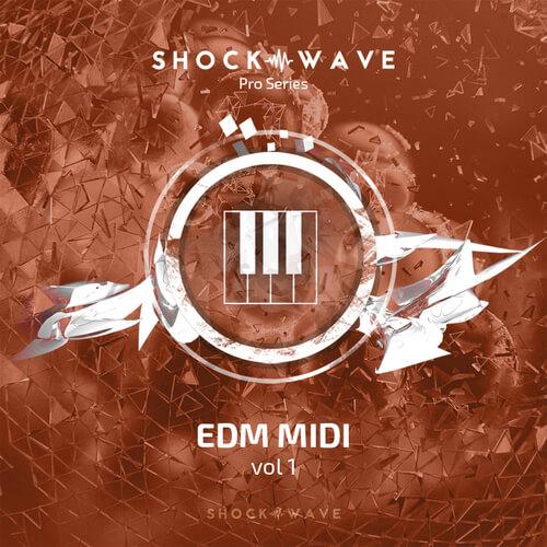 Shockwave Pro Series: EDM MIDI Vol.1