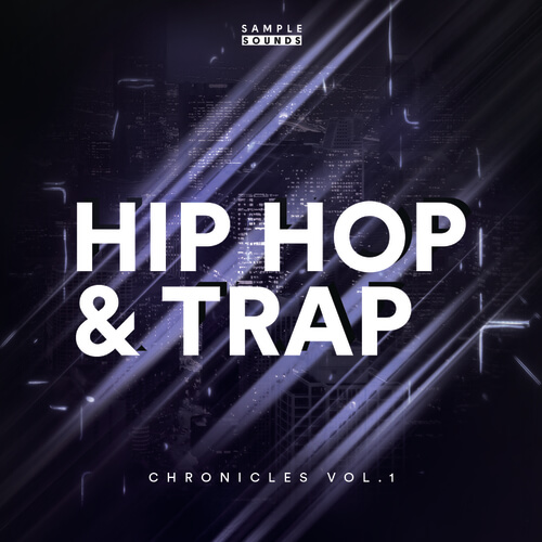 Hip Hop & Trap Chronicles Vol 1