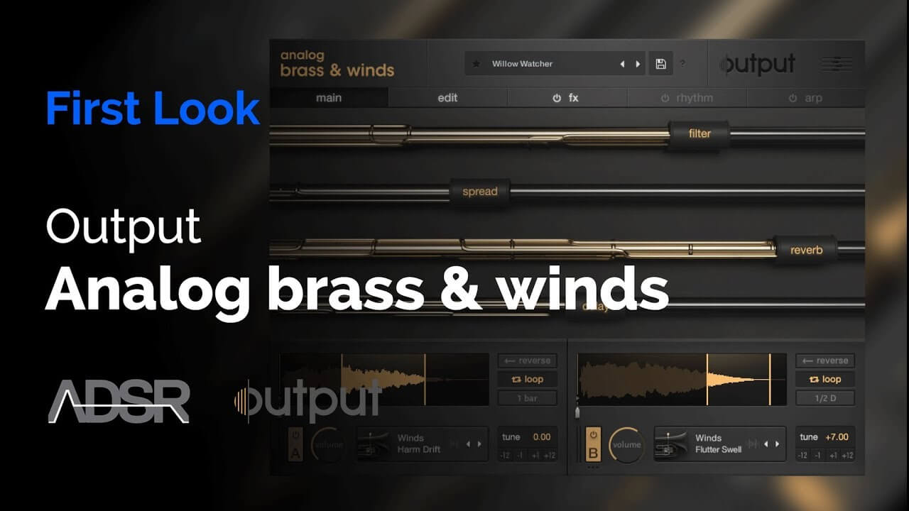 Output Analog Brass & Winds - First Look