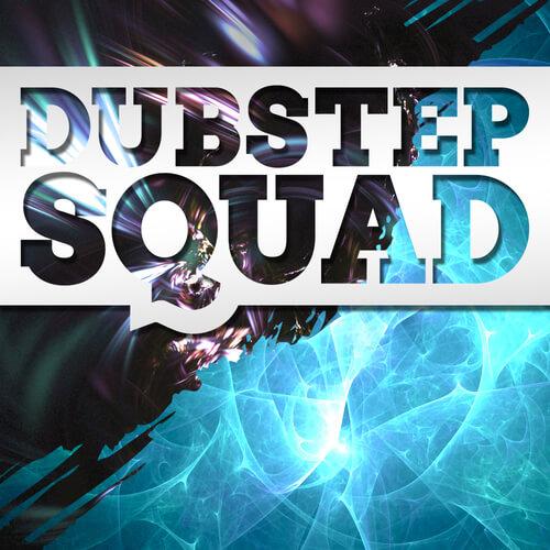Dubstep Squad