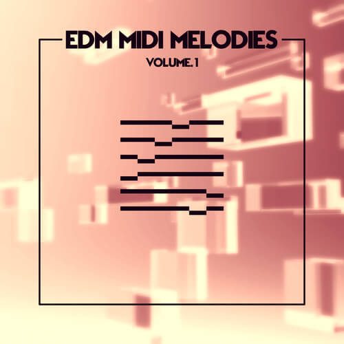 EDM MIDI Melodies Volume 1