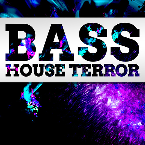 Bass House TERROR