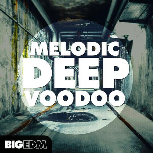 Melodic Deep VOODOO