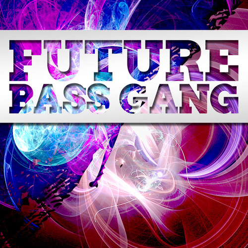 Future Bass Gang