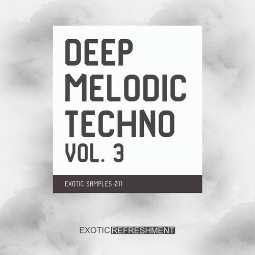 Deep Melodic Techno Vol. 3