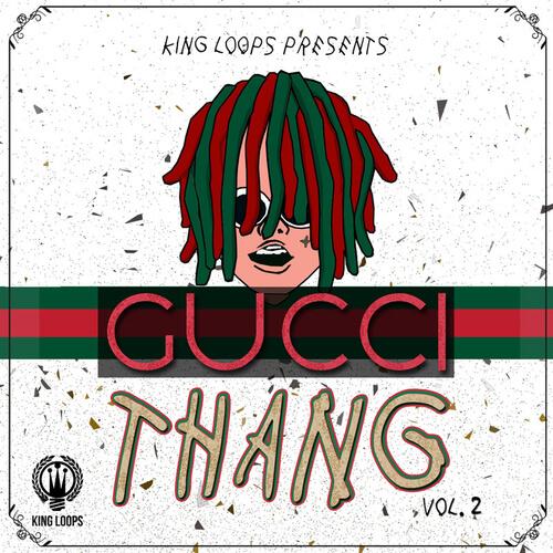 Gucci Thang Vol.2
