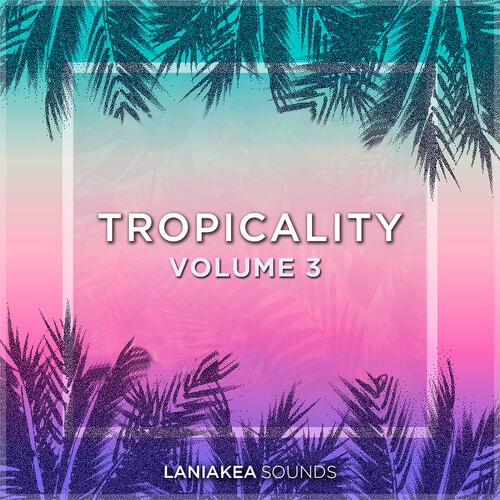 Tropicality Vol.3