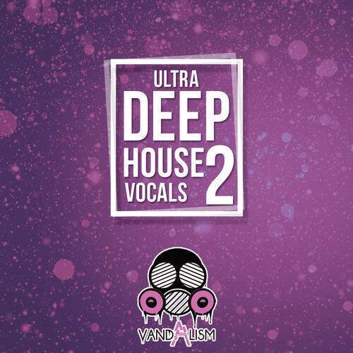 Ultra Deep House Vocals 2
