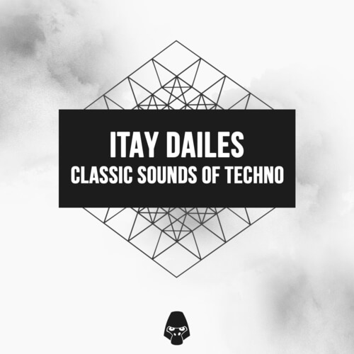 Itay Dailes Classic Sounds of Techno
