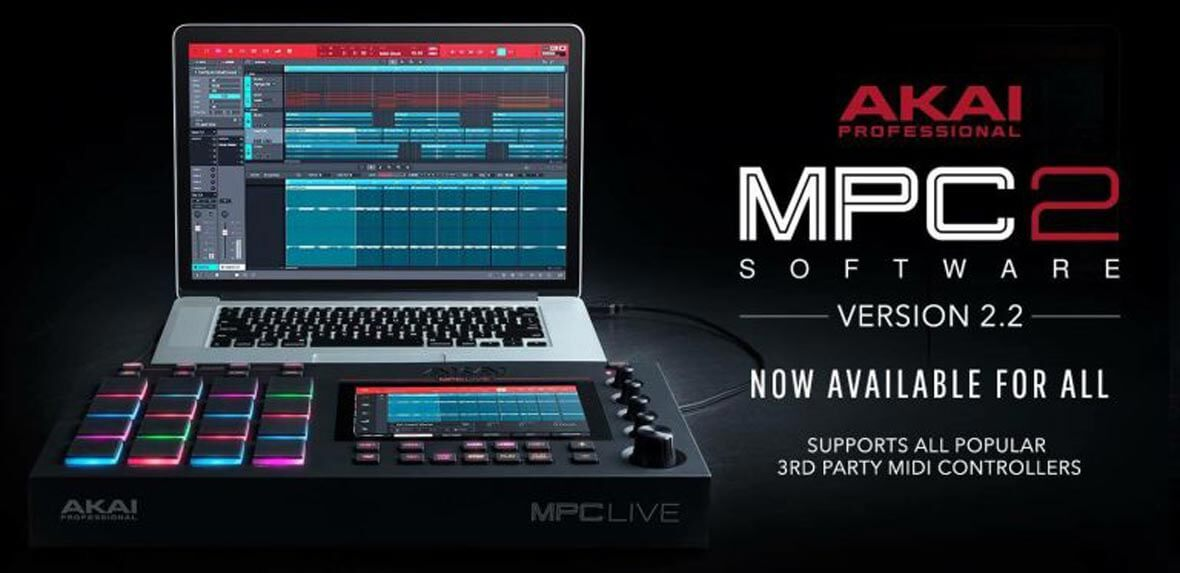 Akai Pro Releases MPC 2.2 Update - Extending MIDI Controller Compatibility and More