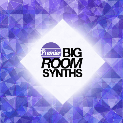 Premier Big Room Synths