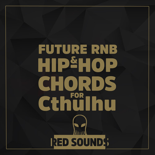 Future RNB & Hip-Hop Chords For Cthulhu