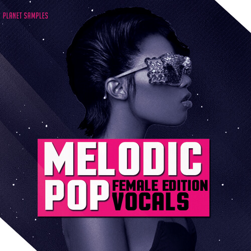 Melodic Pop Vocals Female Edition