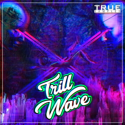 Trill Wave