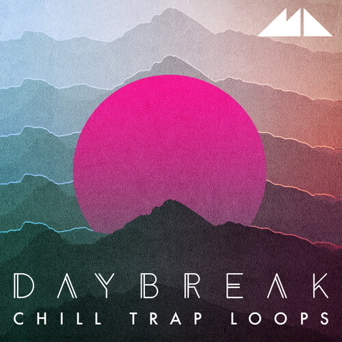 Daybreak - Chill Trap Loops