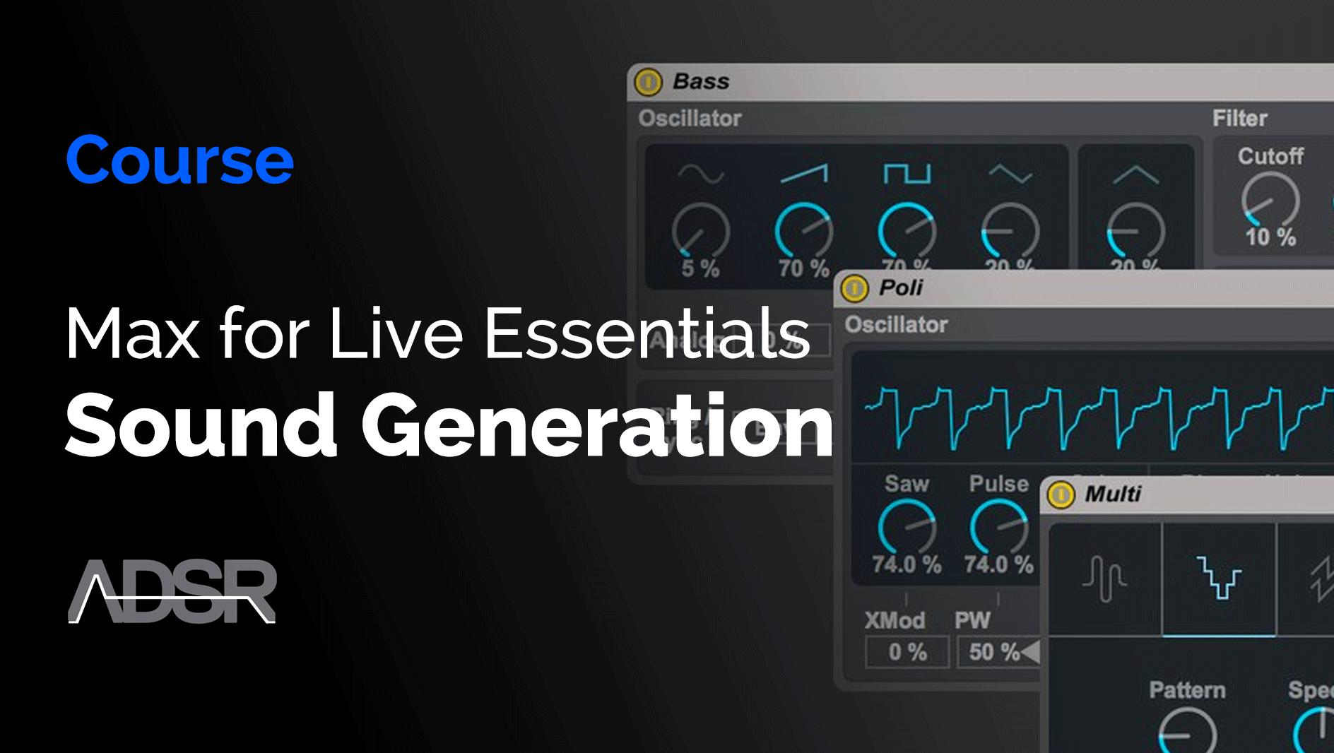 Max for Live Essentials - Sound Generation