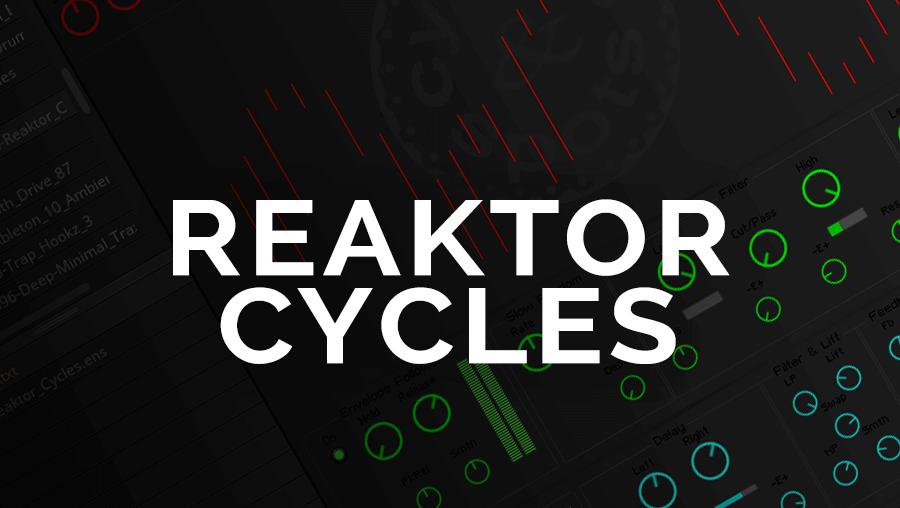Reaktor Cycles